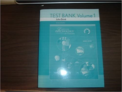 Book Test Bank Volume 1 to Accompany Exploring Psychology in Modules 7th Edition by David G. Myers