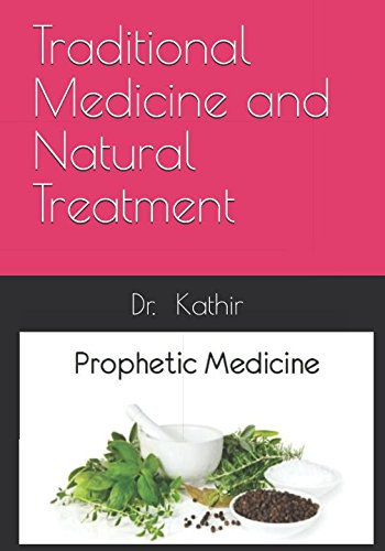 Traditional Medicine and Natural Treatment