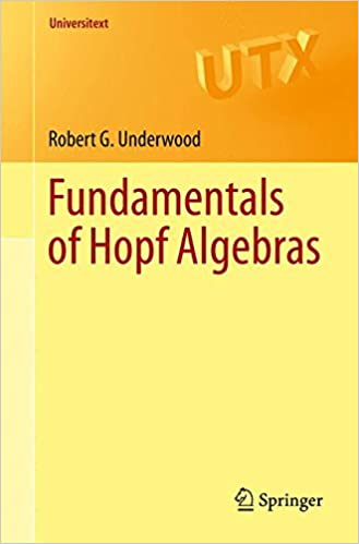 Fundamentals of Hopf Algebras (Universitext)