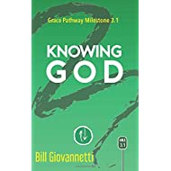 Knowing God: Grace Pathway Milestone 3.1