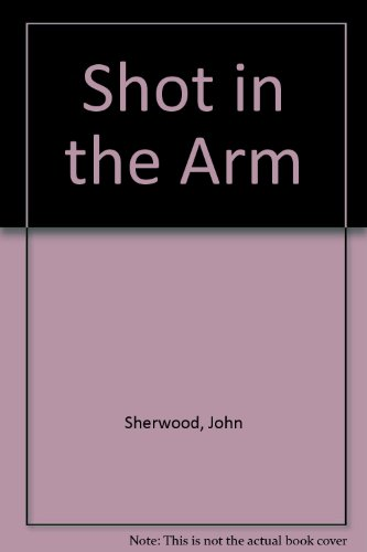 Download Shot In The Arm Read Pdf Book Audio Id Q777tld