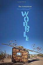 Wobble (Wesleyan Poetry Series)