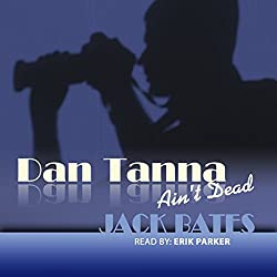 The Infidelity Case (Dan Tanna Ain't Dead)