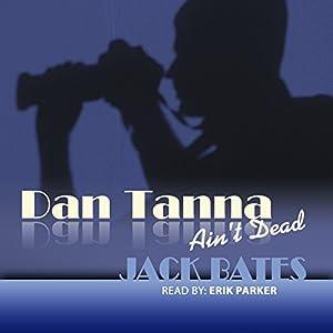 The Infidelity Case (Dan Tanna Ain't Dead) Audiobook