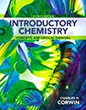 Introductory Chemistry : Concepts and Critical Thinking, Books a la Carte Plus MasteringChemistry with EText -- Access Card Package, Corwin, Charles H., 0321804910