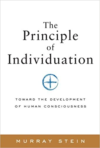 Book Principle of Individuation: Toward the Development of Human Consciousness by Murray Stein (2006-04-01)