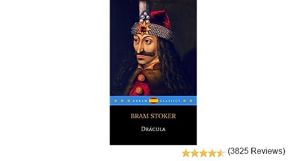 Drácula (Dream Classics) (Spanish Edition) - Kindle edition by Bram Stoker, Dream Classics. Literature & Fiction Kindle eBooks @ Amazon.com.