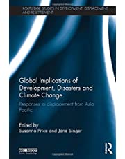 Global Implications of Development, Disasters and Climate Change: Responses to Displacement from Asia Pacific