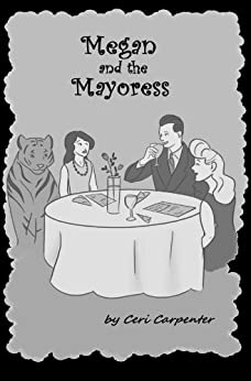 Megan and the Mayoress: A Spirit Guide, A Ghost Tiger, and One Scary Mother! (The Megan Series Book 7) by [Jones, Owen]