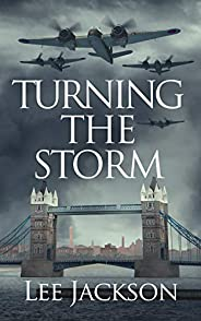 Turning the Storm (The After Dunkirk Series Book 3)