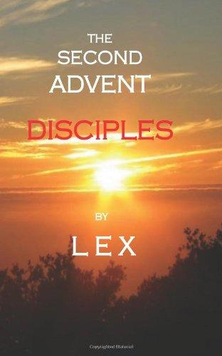 The Second Advent: Disciples pdf epub