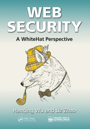 Web Security: A WhiteHat Perspective by Hanqing Wu (2015-04-06)