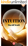 Intuition: A Virtue