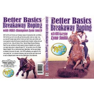 Better Basics Breakaway Roping with Lynn Smith - DVD