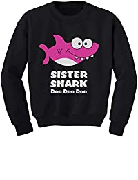 Tstars - Sister Shark Doo Doo Gift for Big Sister Toddler/Kids Sweatshirt