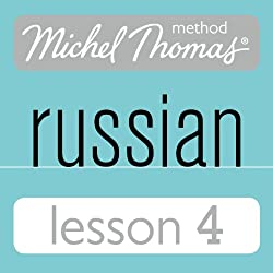 Michel Thomas Beginner Russian, Lesson 4