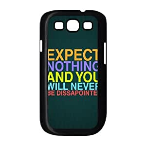 Samsung Galaxy S3 9300 Cell Phone Case Black Expect Nothing LSO7875756