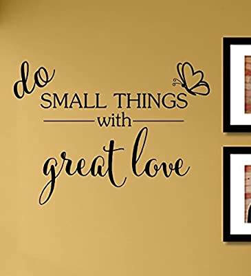 Do Small Things with Great Love Vinyl Wall Decals Quotes Sayings Words Art Decor Lettering Vinyl Wall Art Inspirational Uplifting