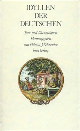 Idyllen der Deutschen: Texte und Illustrationen