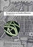 Perspectives on Garden Histories, , 088402265X