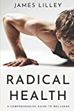 Product review for RADICAL HEALTH: The Swiss army knife of health books, a step-by-step, problem-solving tool.