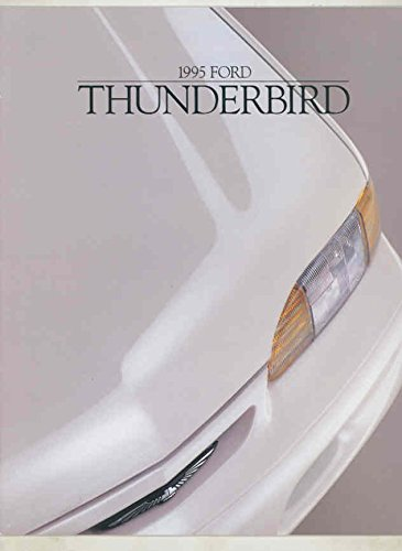 1995 Ford Thunderbird Brochure (Thunderbird Brochure)