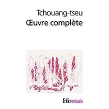 TCHOUANG-TSEU : OEUVRE COMPLÈTE