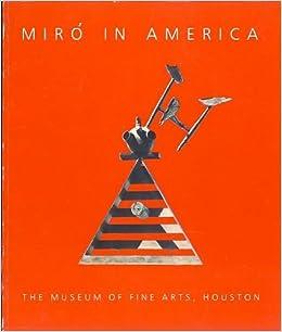 Resultado de imagen de Miró in America, 1982