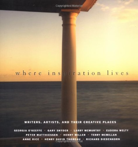 where-inspiration-lives-writers-artists-and-their-creative-places