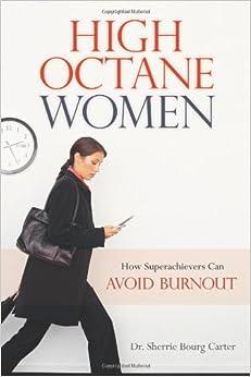 High-Octane Women: How Superachievers Can Avoid Burnout price comparison at Flipkart, Amazon, Crossword, Uread, Bookadda, Landmark, Homeshop18