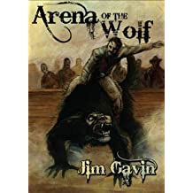 Arena of the Wolf (Dark Regions Press: Novella Series 2)