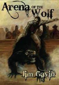 Arena of the Wolf (Dark Regions Press: Novella Series 2)