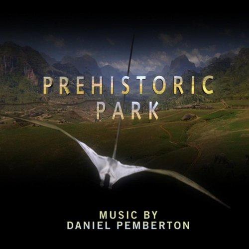 Prehistoric Park - Original So...