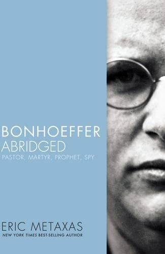 Bonhoeffer Abridged: Pastor, Martyr, Prophet, - Mall Northeast Stores