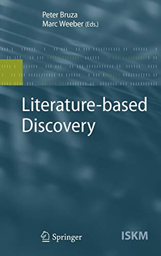 Literature-based Discovery (Information Science and Knowledge Management)