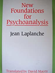 New Foundations for Psychoanalysis