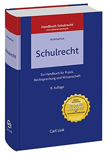 Schulrecht: Ein Handbuch für Praxis, Rechtsprechung und Wissenschaft