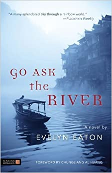 Book Go Ask the River by Evelyn Eaton (2011-12-15)