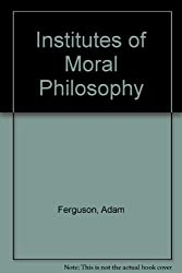 INST MORAL PHILO (British philosophers and theologians of the 17th & 18th centuries)