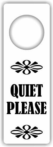 quiet please door sign - 4