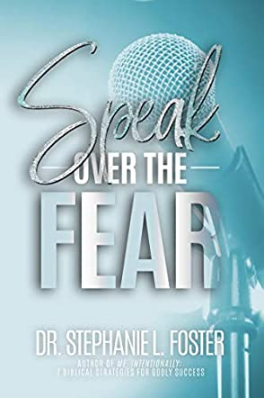 Speak Over The Fear