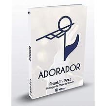 Adorador (Spanish Edition)