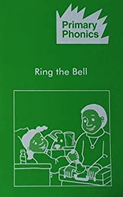 Ring the bell (Primary phonics, Set 4) de…