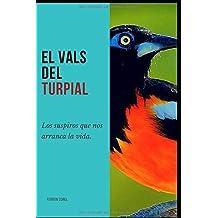 El Vals Del Turpial: Los Suspiros que nos arranca la vida.