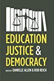 img - for Education, Justice, and Democracy book / textbook / text book