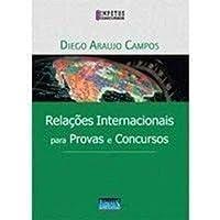 Relacoes Internacionais Para Provas E Concursos