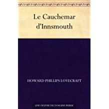 Le Cauchemar d'Innsmouth (French Edition)