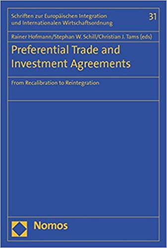 Preferential Trade And Investment Agreements From Recalibration