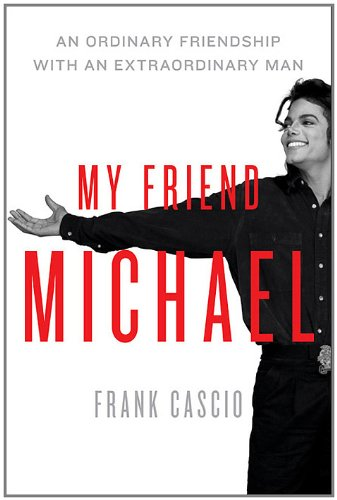 My Friend Michael: An Ordinary Friendship with an Extraordinary Man cover