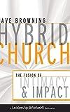 Hybrid Church, Dave Browning, 0470572302
